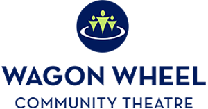Wagon Wheel Community Theatre